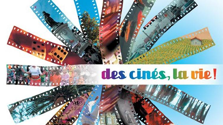 «Des Cinés, La Vie!»